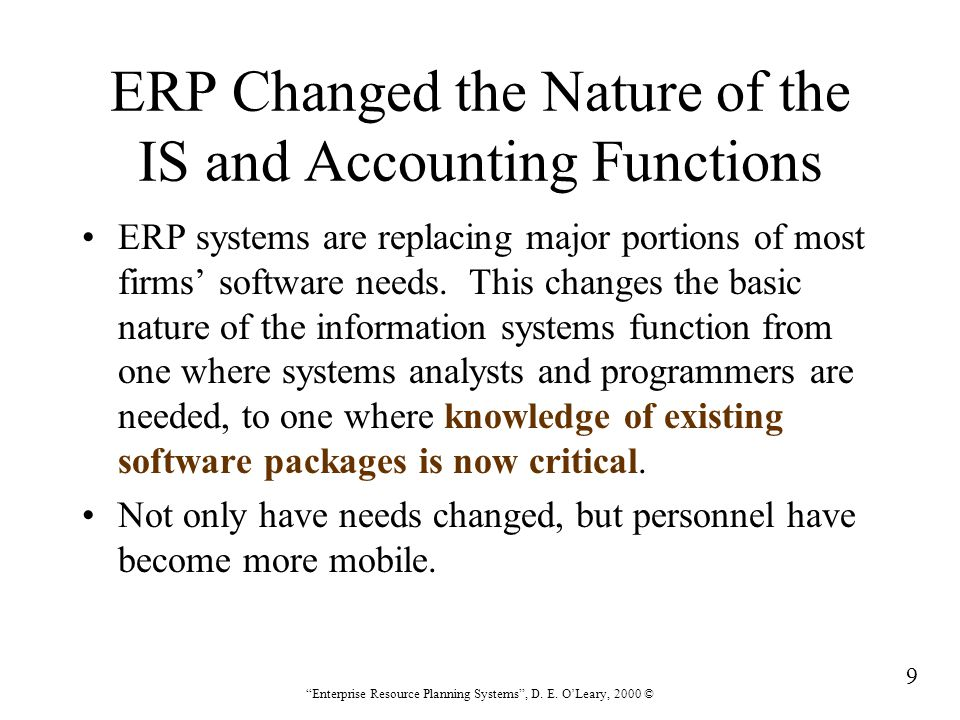 ERP Changed the Nature of the IS and Accounting Functions