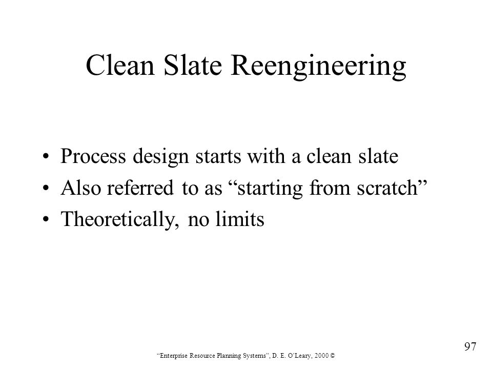 Clean Slate Reengineering