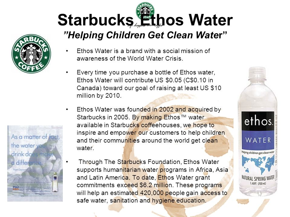 Starbucks Ethos Water Helping Children Get Clean Water