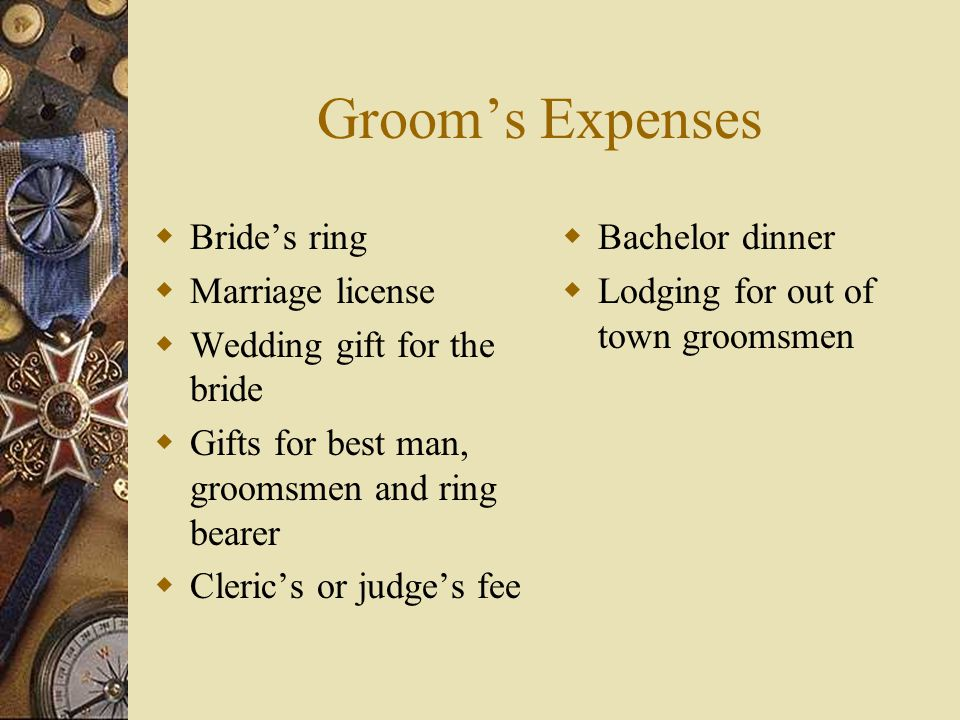 Groom's Expenses Bride's ring Marriage license