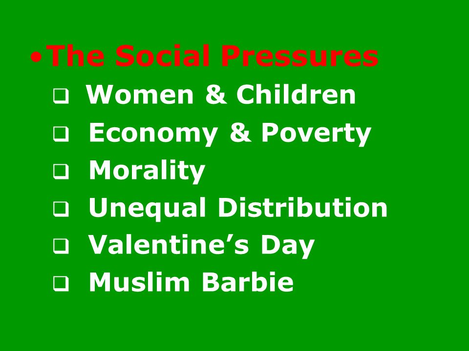 The Social Pressures Women & Children Economy & Poverty Morality