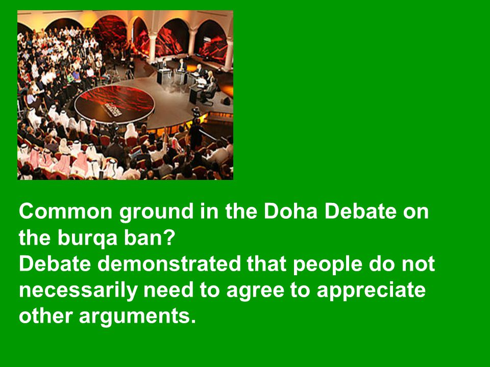 Common ground in the Doha Debate on the burqa ban