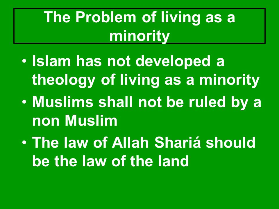 The Problem of living as a minority