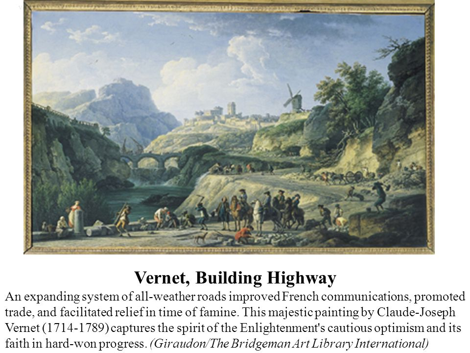 Vernet, Building Highway