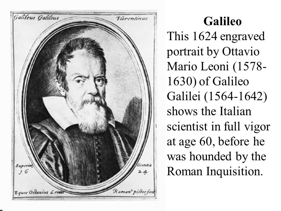 an overview of the experimental scientific method by galileo galilei an italian scientist Describe the design and implementation of galileo's experimental method 1   sometimes he is called father of science  it is presented here in outline form   of the church was nowhere stronger than in the states of italy, where galileo.