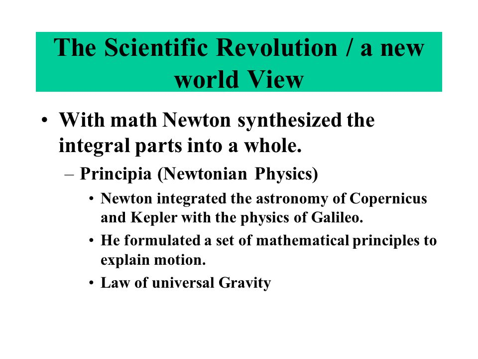 The Scientific Revolution / a new world View