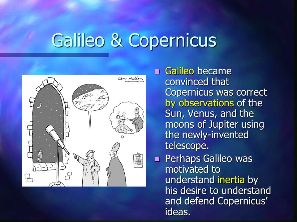 Galileo & Copernicus
