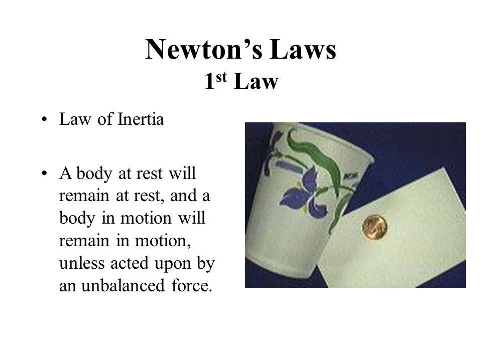 Newton's Laws 1st Law Law of Inertia