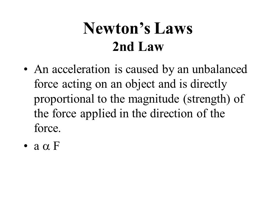 Newton's Laws 2nd Law