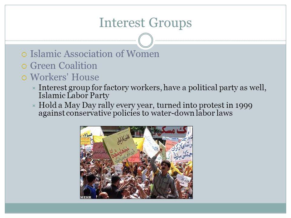 Interest Groups Islamic Association of Women Green Coalition