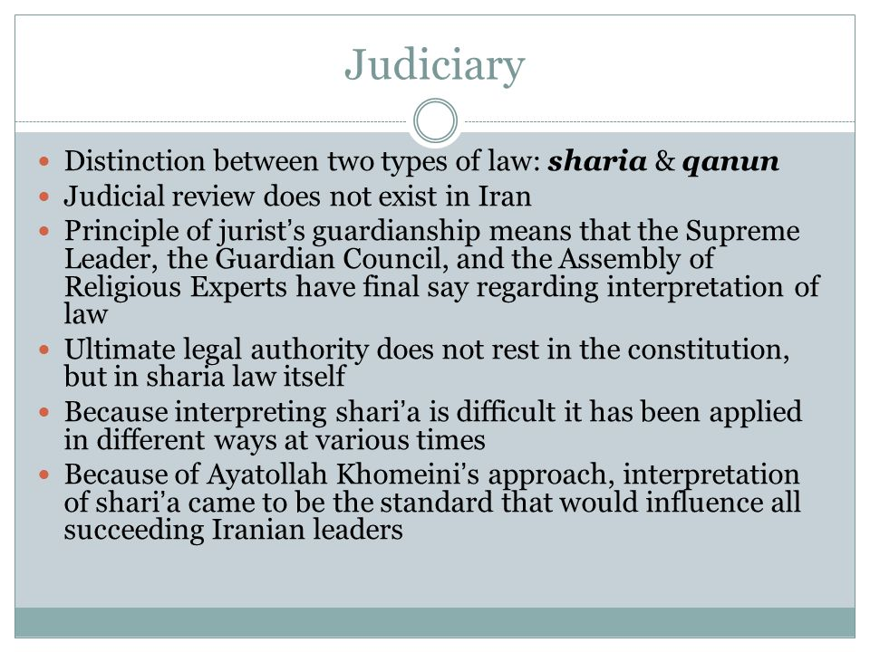 Judiciary Distinction between two types of law: sharia & qanun
