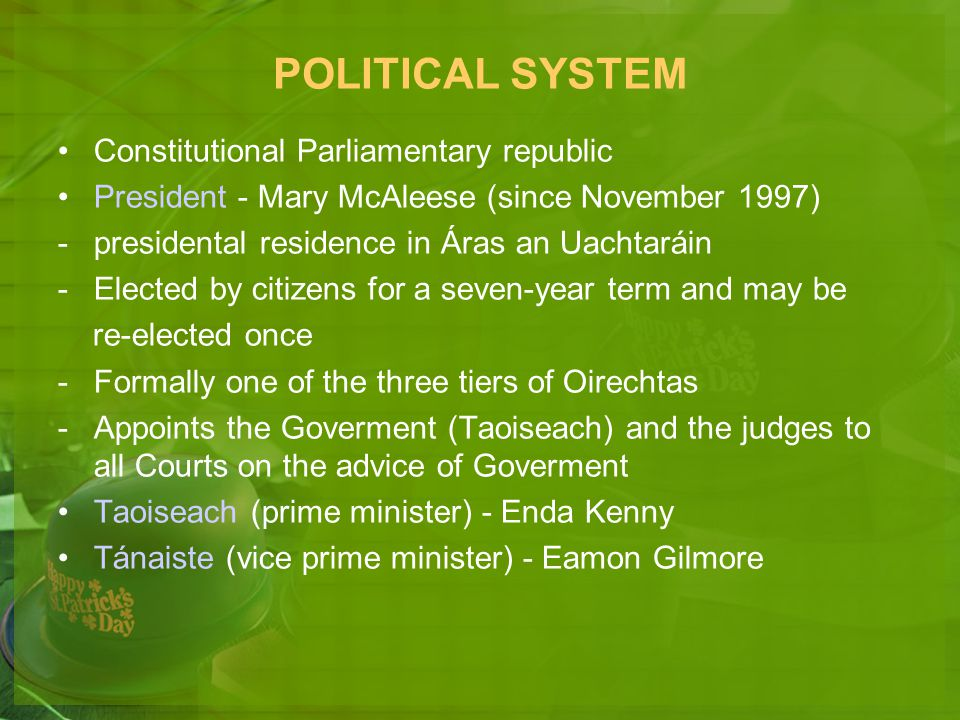 POLITICAL SYSTEM Constitutional Parliamentary republic