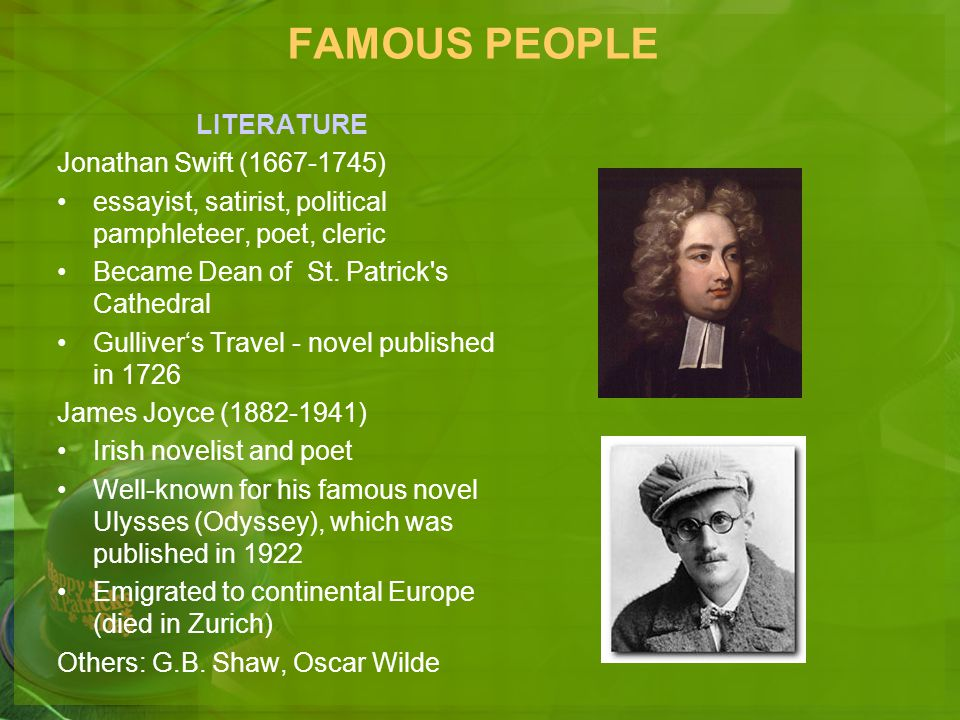 FAMOUS PEOPLE LITERATURE Jonathan Swift (1667-1745)