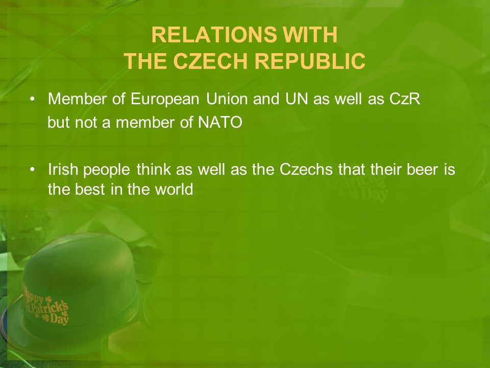RELATIONS WITH THE CZECH REPUBLIC