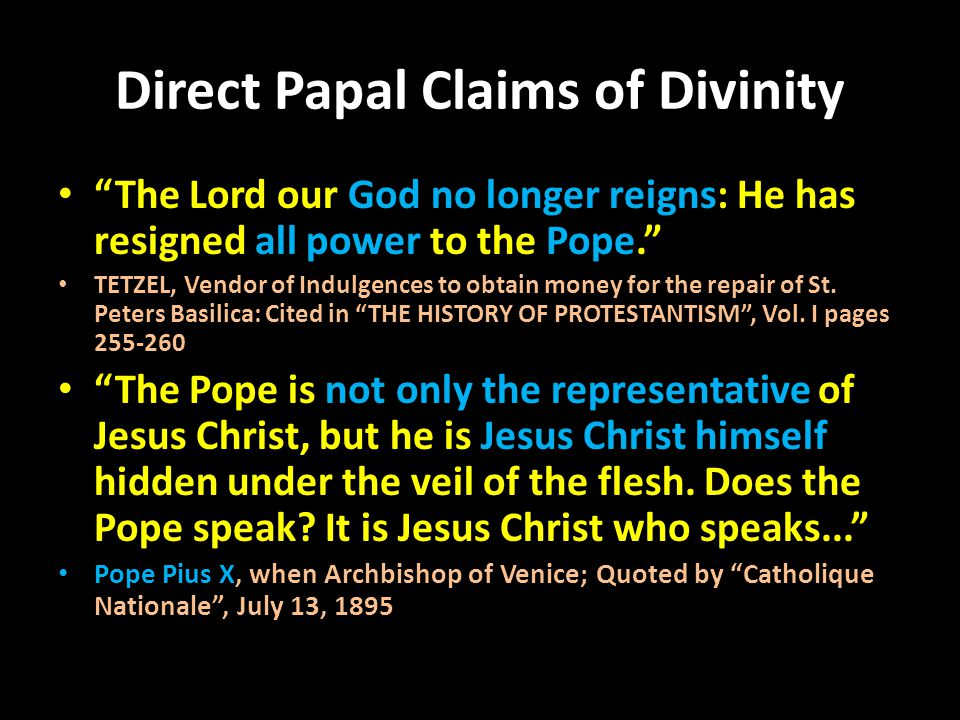 Direct Papal Claims of Divinity