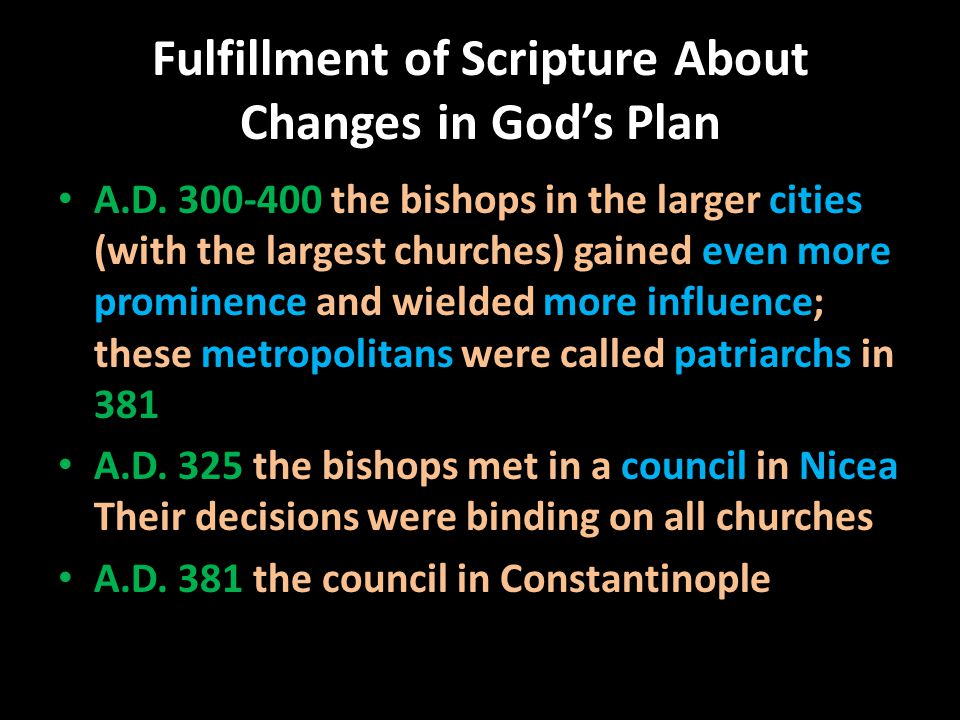 Fulfillment of Scripture About Changes in God's Plan