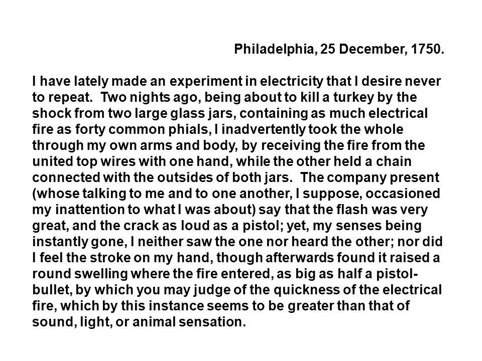 Philadelphia, 25 December, 1750.