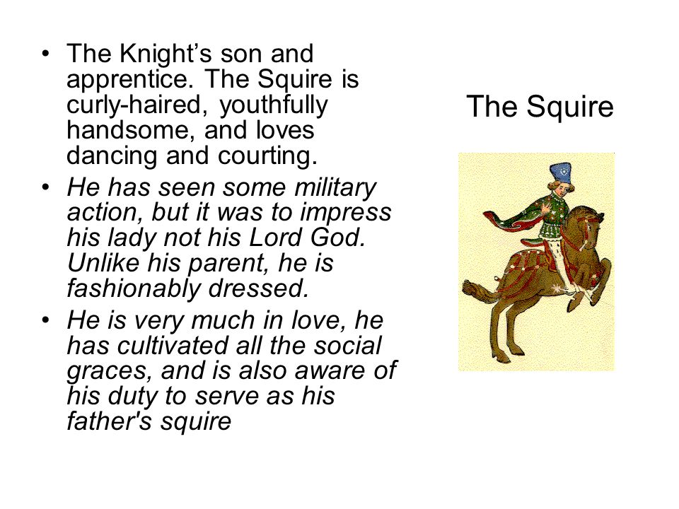 The Knight's son and apprentice