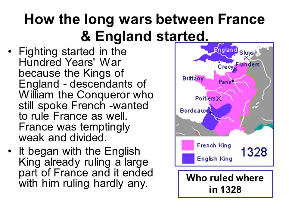 How the long wars between France & England started.