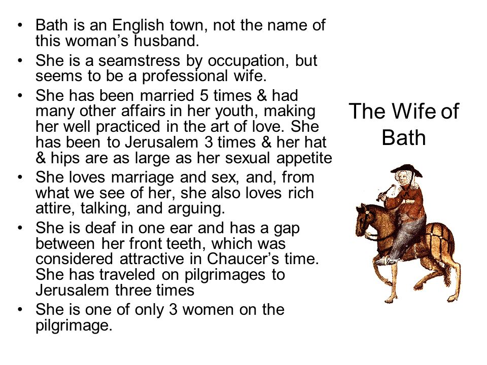 Bath is an English town, not the name of this woman's husband.