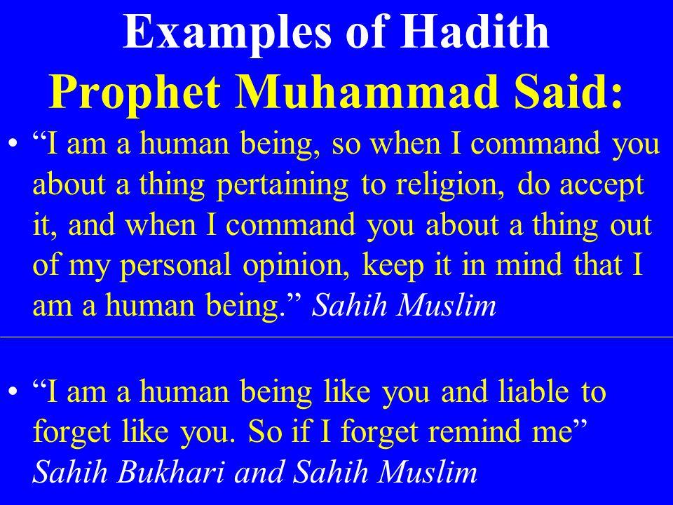 Examples of Hadith Prophet Muhammad Said: