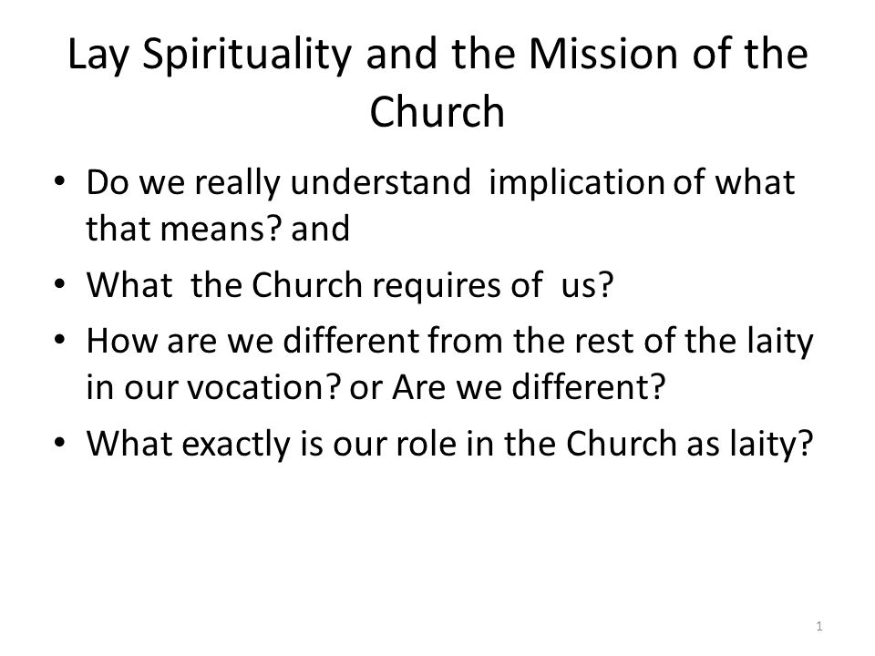 Lay Spirituality and the Mission of the Church