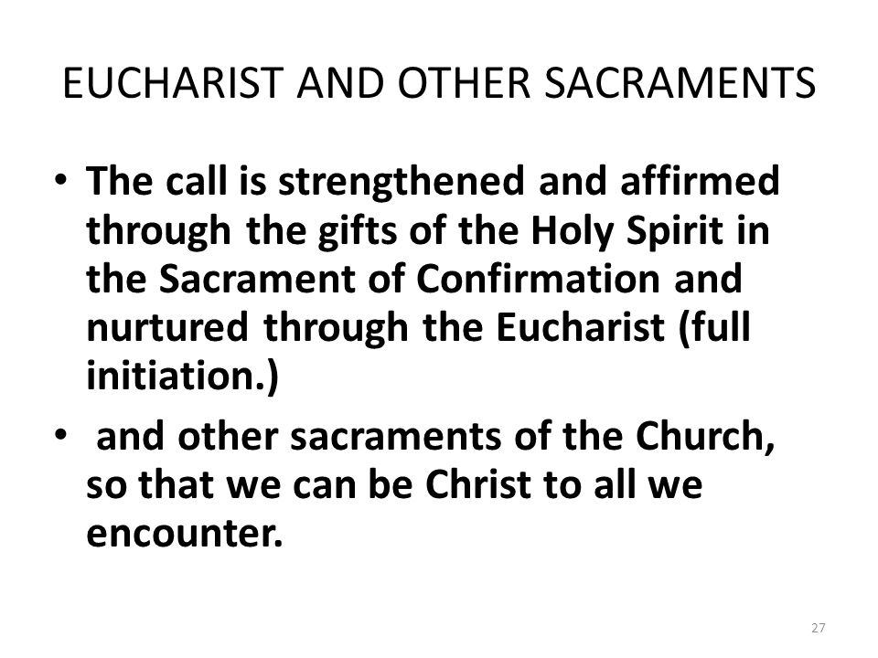 EUCHARIST AND OTHER SACRAMENTS