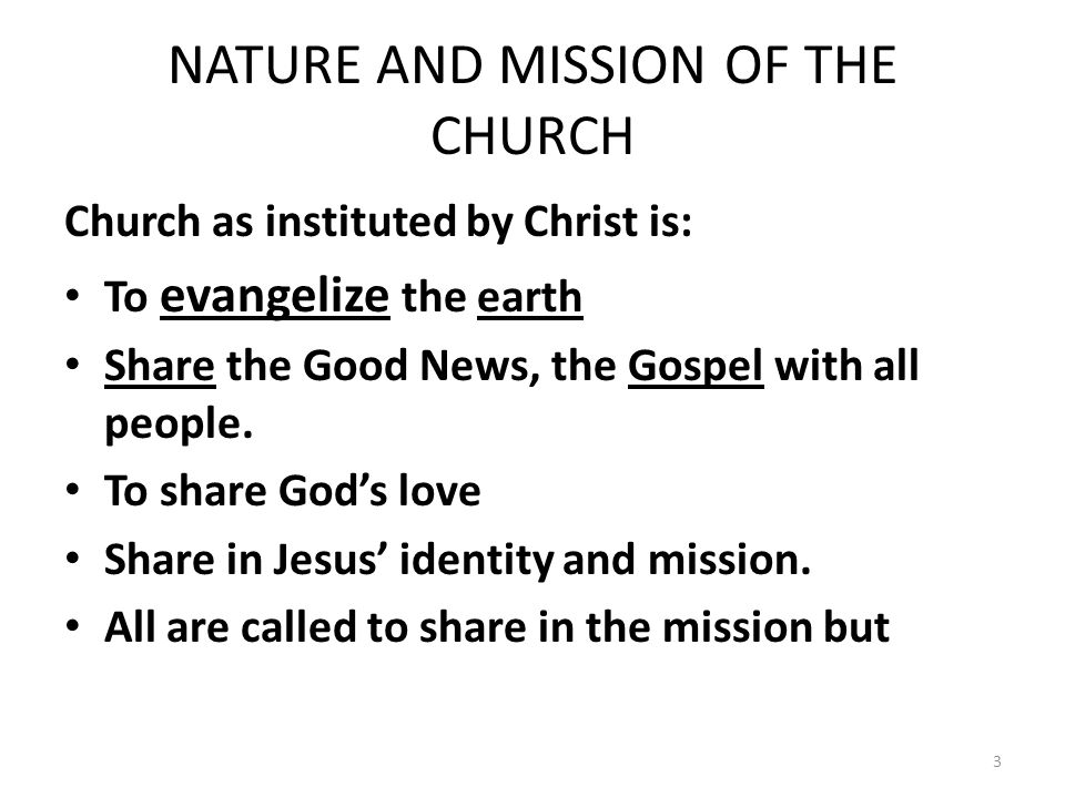 NATURE AND MISSION OF THE CHURCH