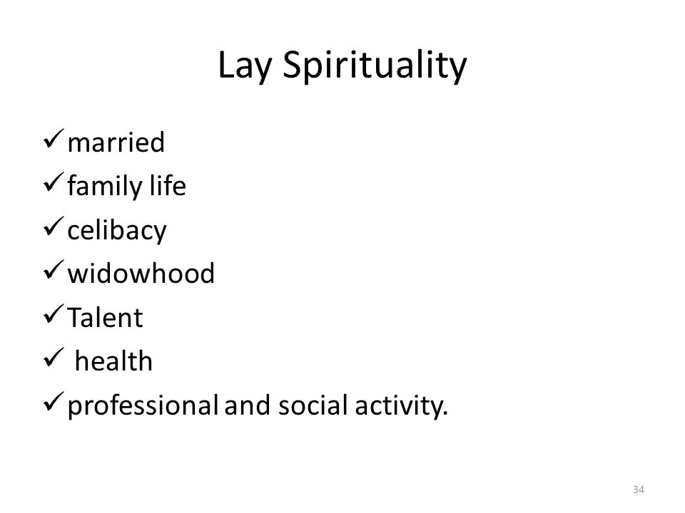 Lay Spirituality married family life celibacy widowhood Talent health