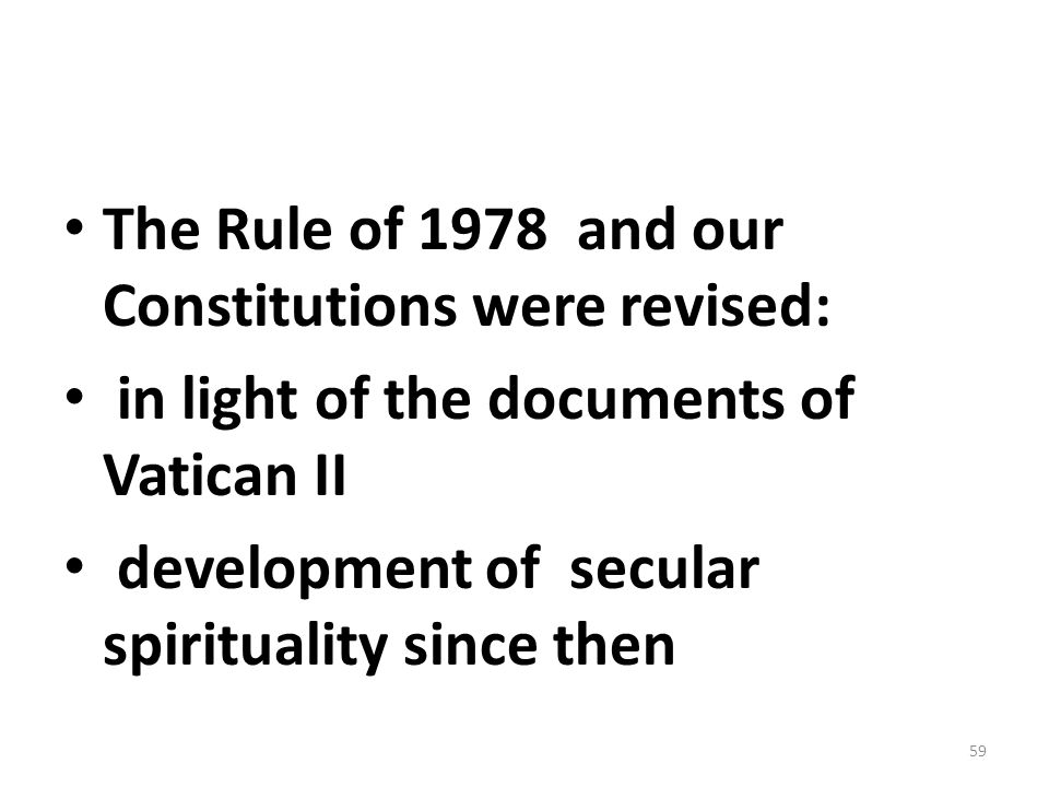 The Rule of 1978 and our Constitutions were revised: