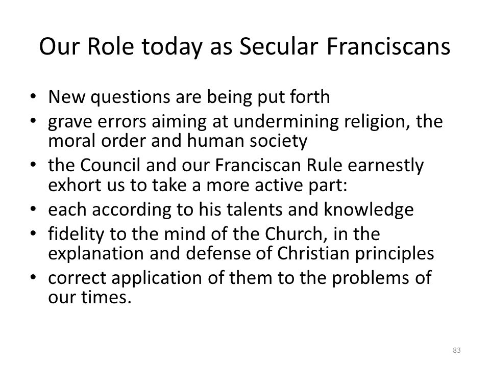 Our Role today as Secular Franciscans