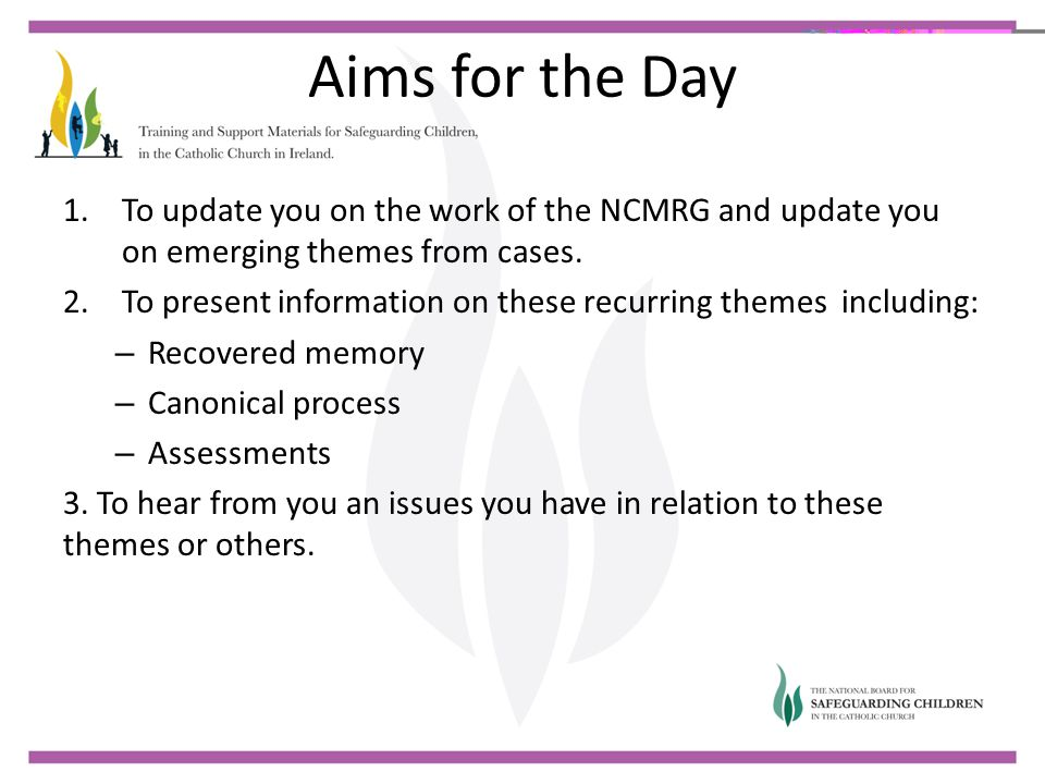 Aims for the Day To update you on the work of the NCMRG and update you on emerging themes from cases.