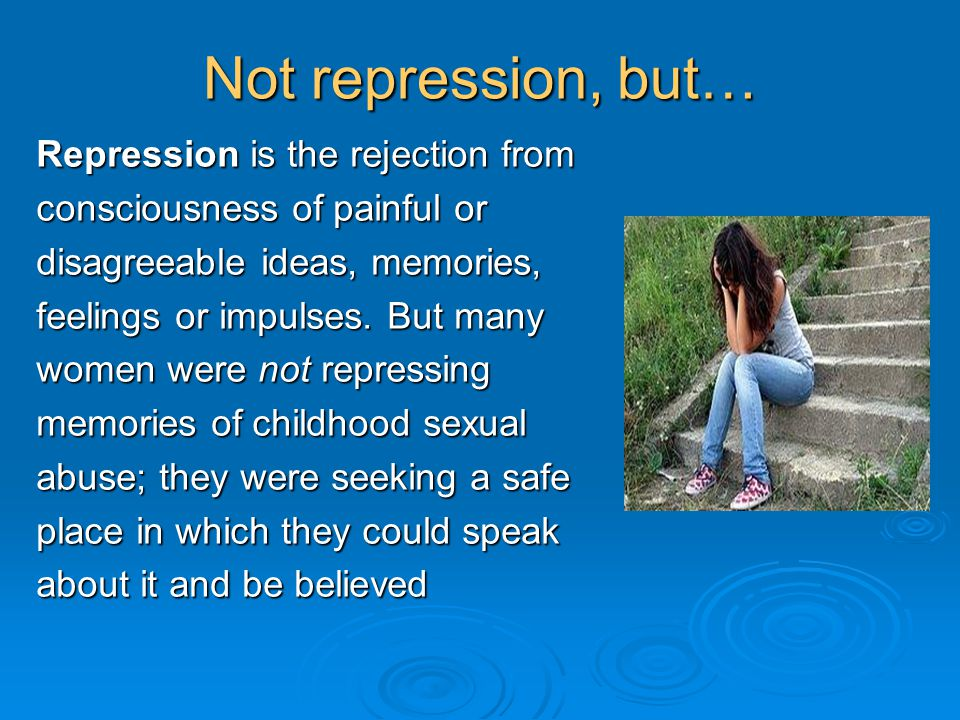 Not repression, but… Repression is the rejection from