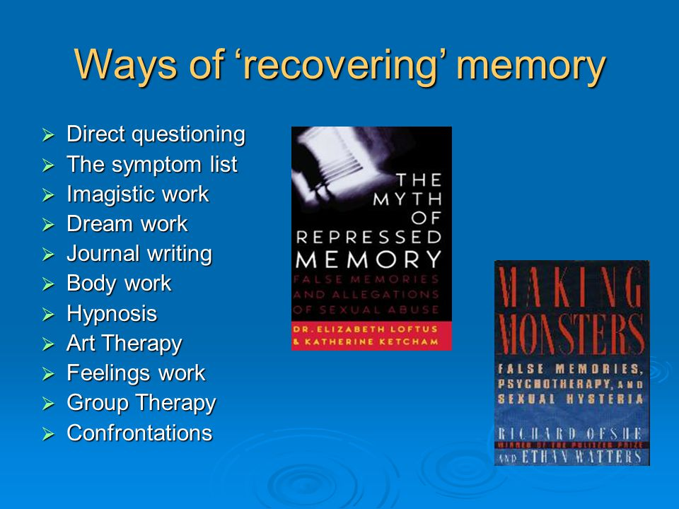 Ways of 'recovering' memory