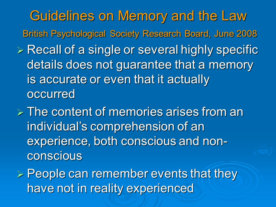Guidelines on Memory and the Law British Psychological Society Research Board, June 2008
