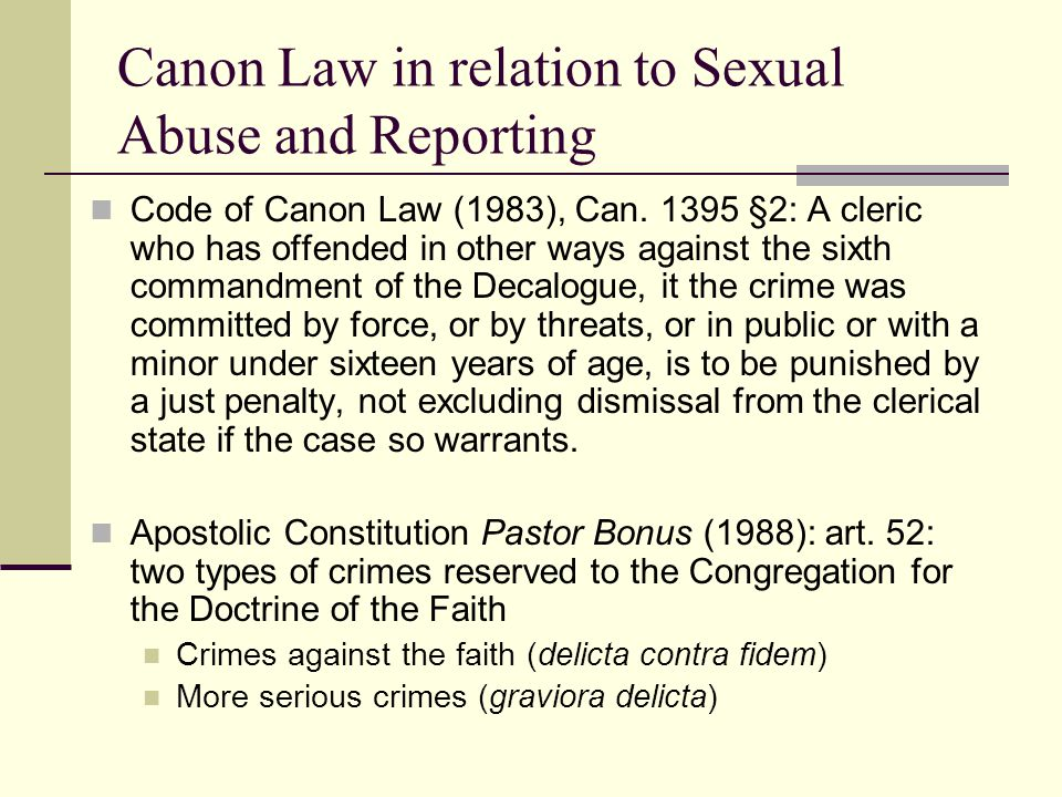 Canon Law in relation to Sexual Abuse and Reporting