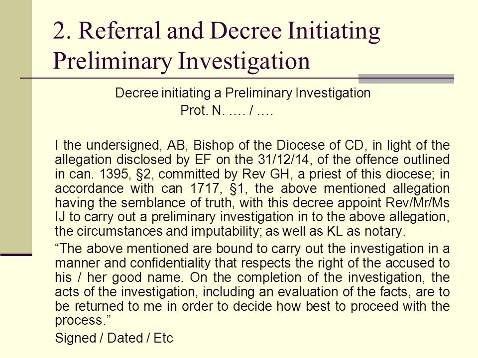 2. Referral and Decree Initiating Preliminary Investigation