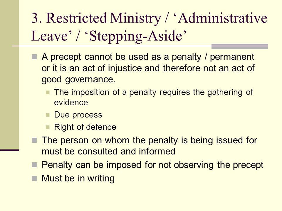 3. Restricted Ministry / 'Administrative Leave' / 'Stepping-Aside'