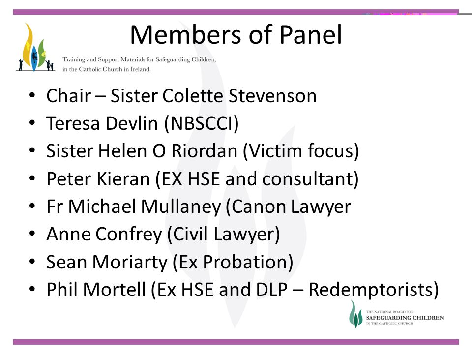 Members of Panel Chair – Sister Colette Stevenson
