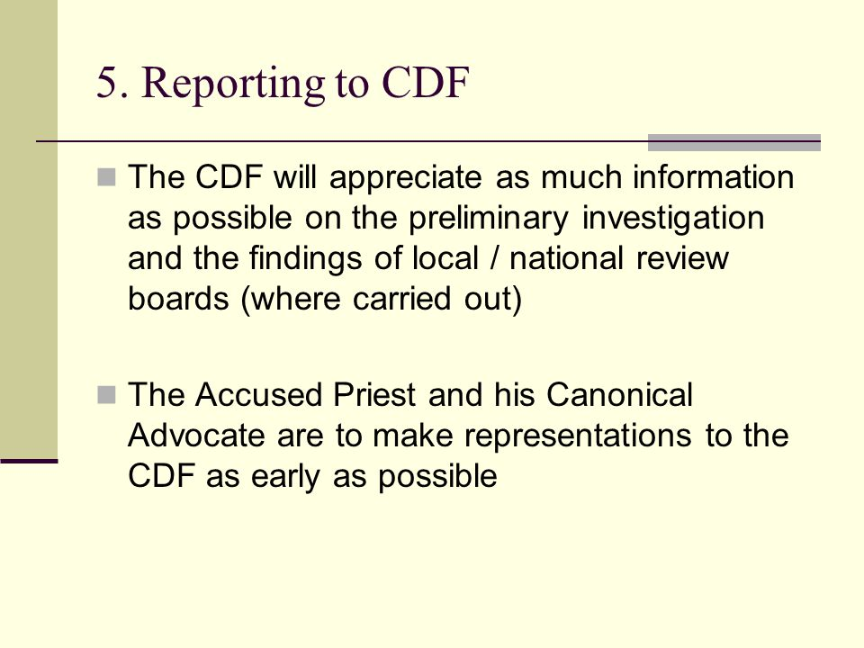 5. Reporting to CDF