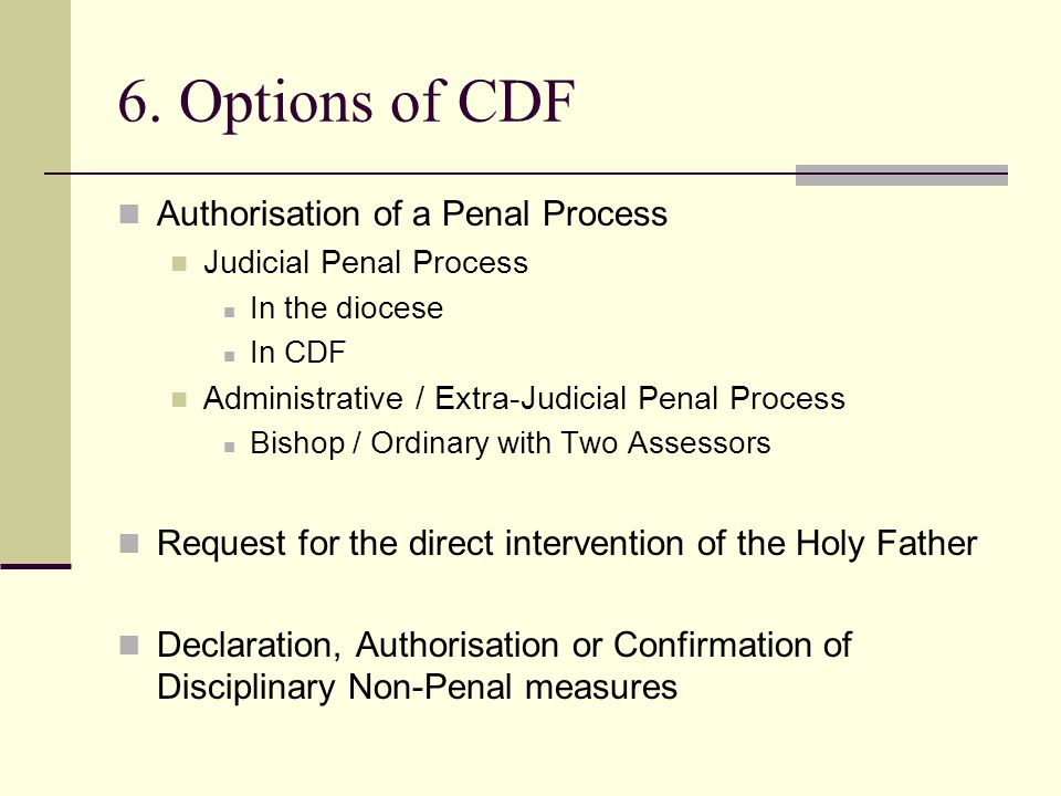 6. Options of CDF Authorisation of a Penal Process