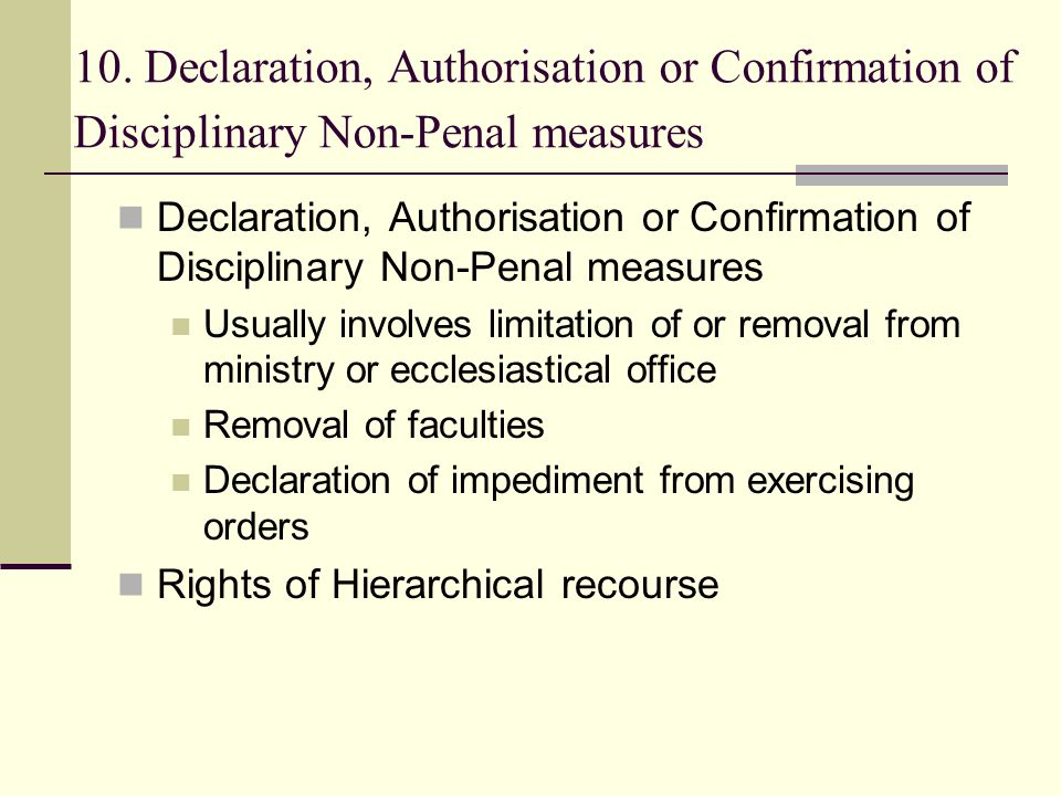 10. Declaration, Authorisation or Confirmation of Disciplinary Non-Penal measures