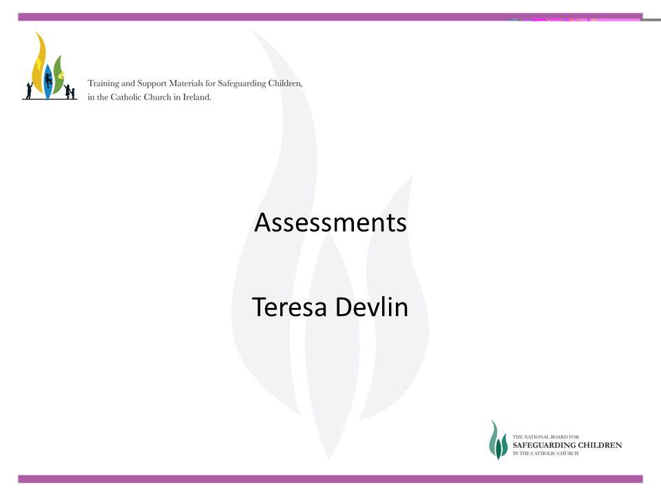 Assessments Teresa Devlin