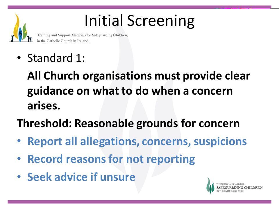 Initial Screening Standard 1: