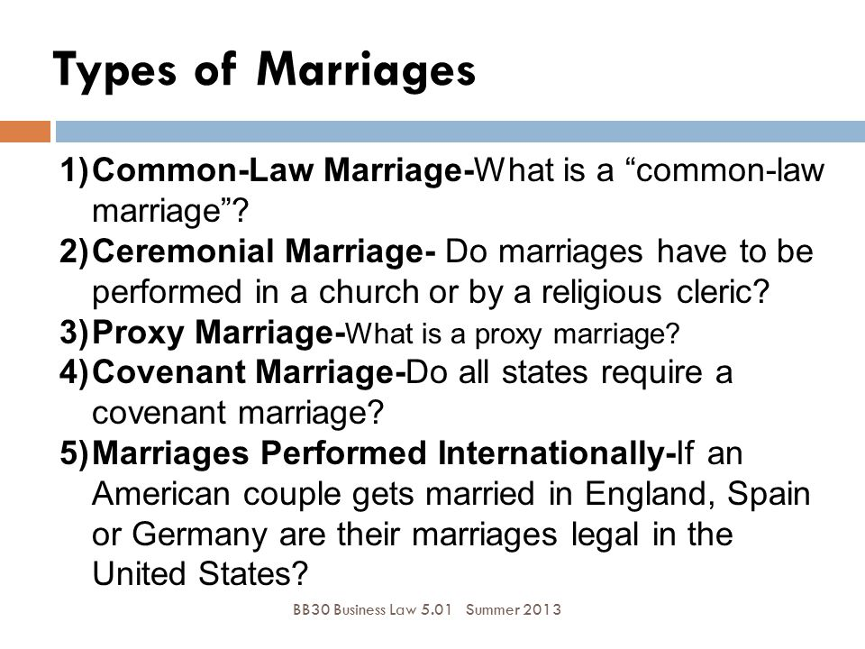Types of Marriages Common-Law Marriage-What is a common-law marriage