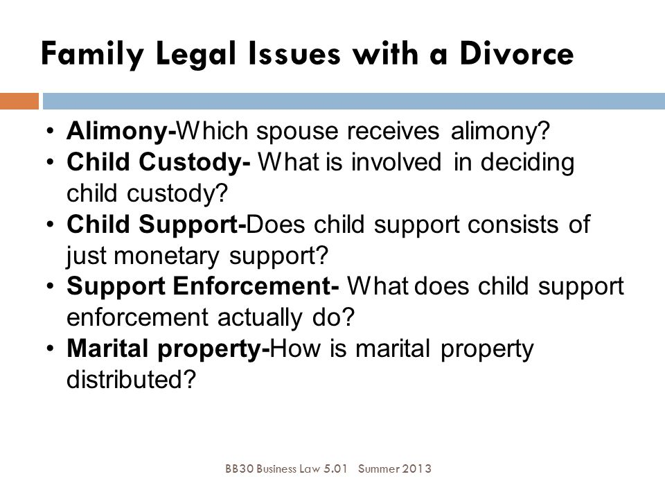 Family Legal Issues with a Divorce