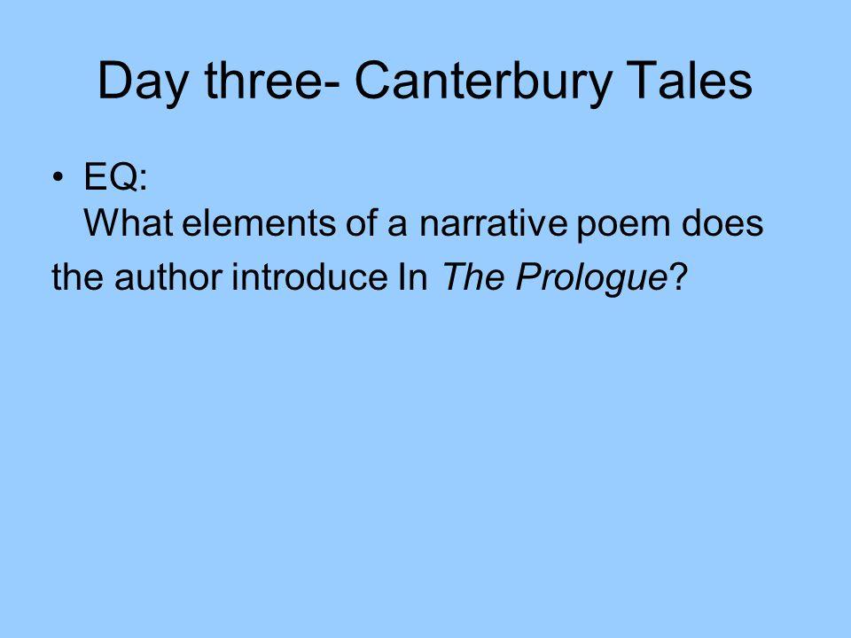 Day three- Canterbury Tales