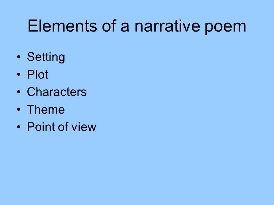 Elements of a narrative poem