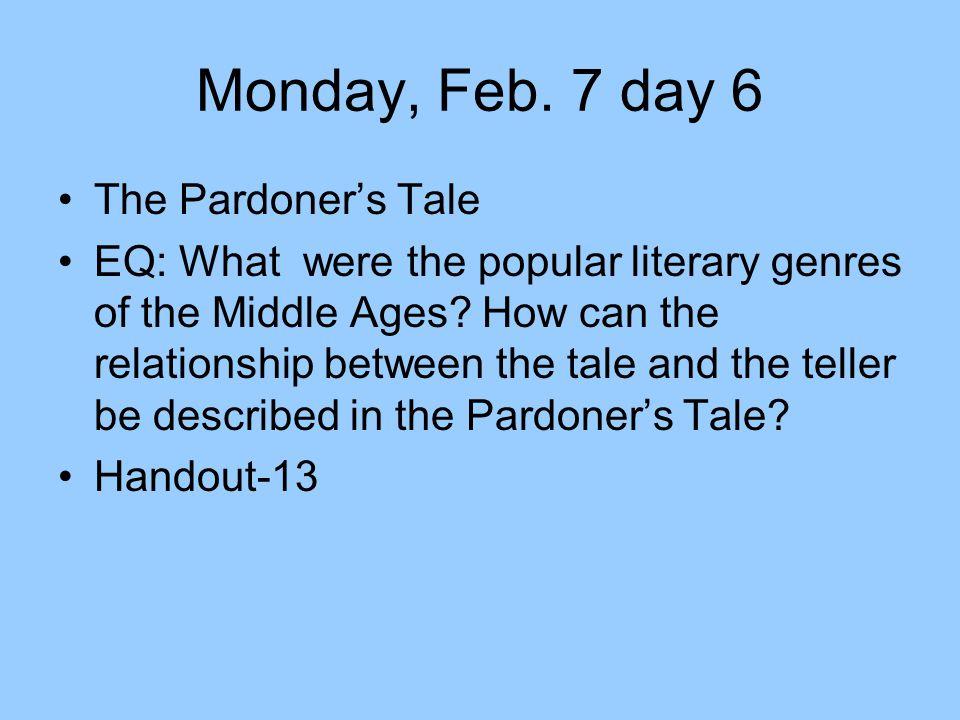 Monday, Feb. 7 day 6 The Pardoner's Tale