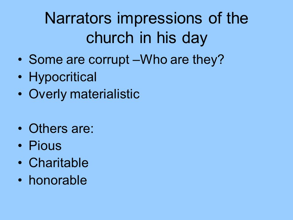 Narrators impressions of the church in his day